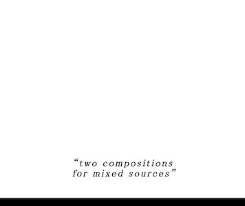 leo-dupleix-two_compositions_for_mixed_sources